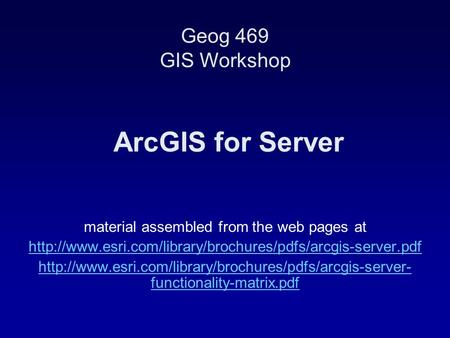 ArcGIS for Server material assembled from the web pages at