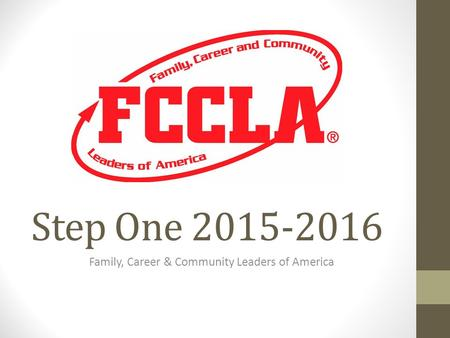 Step One 2015-2016 Family, Career & Community Leaders of America.