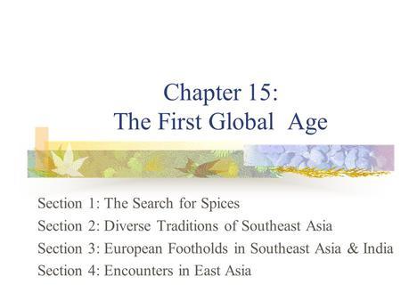 Chapter 15: The First Global Age