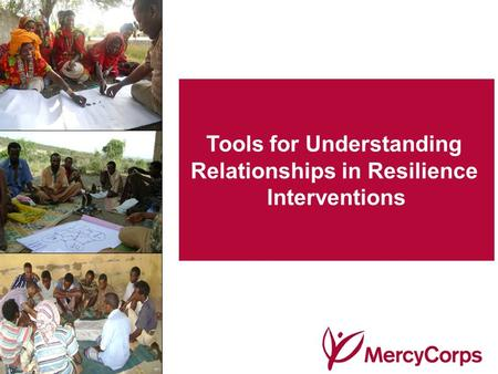 Tools for Understanding Relationships in Resilience Interventions.