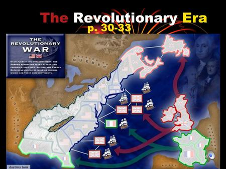 The Revolutionary Era p. 30-33. Stuff to remember: Sugar Act Stamp Act (internal tax) Townshend Acts (total right to search) British East India Co. Boston.