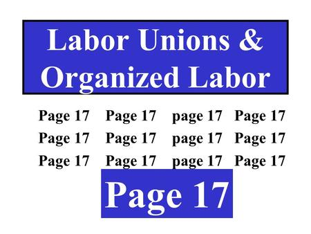 Labor Unions & Organized Labor Page 17 Page 17 page 17 Page 17 Page 17 Page 17 page 17 Page 17 Page 17 Page 17 page 17 Page 17 Page 17.