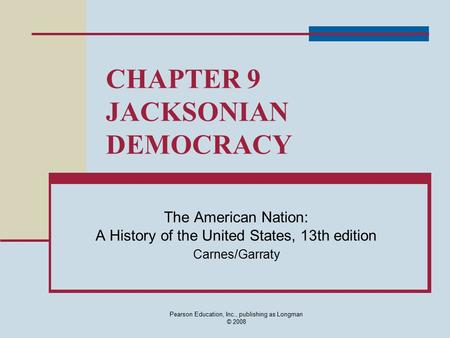 an introduction to the history of the jacksonian america in the united states American history i 1 (2005) the market revolution in early america: an introduction oah magazine of history much of the limitation to the united states.