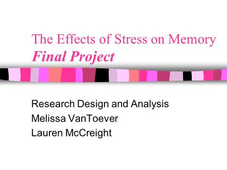 Effects of stress on the reconsolidation of memory