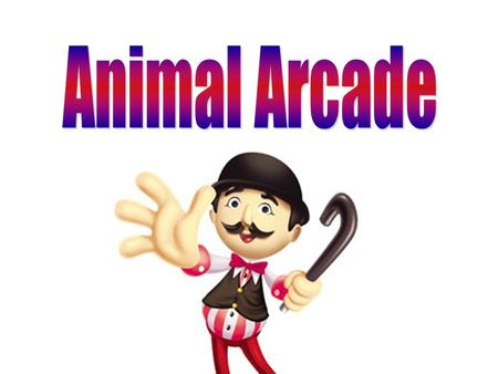 At the Animal Arcade, the animals want you to work together. To play this game, you will need to select a number. The number will lead you to an animal.