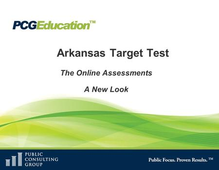 Arkansas Target Test The Online Assessments A New Look.