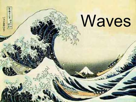 Waves. Waves- Rhythmic disturbances that carry energy without carrying matter –Molecules bump each other and pass energy from molecule to molecule.