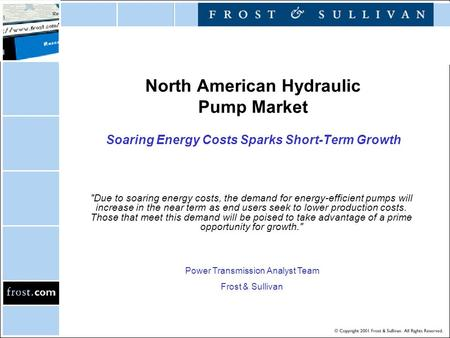 North American Hydraulic Pump Market Soaring Energy Costs Sparks Short-Term Growth Due to soaring energy costs, the demand for energy-efficient pumps.