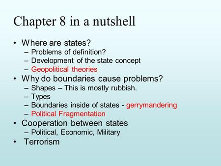 Chapter 8 in a nutshell Where are states?