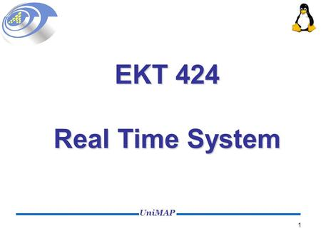 EKT 424 Real Time System 1.