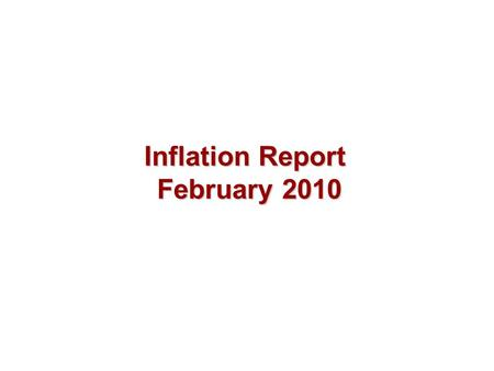 Inflation Report February 2010. Demand Chart 2.1 Nominal GDP (a) (a) At current market prices.