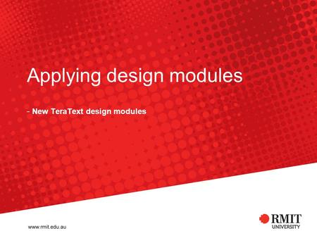 Applying design modules - New TeraText design modules.