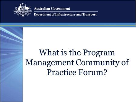 What is the Program Management Community of Practice Forum?