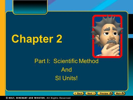 Chapter 2 Part I: Scientific Method And SI Units!.