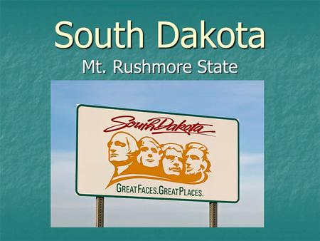 South Dakota Mt. Rushmore State. The South Dakota flag features the state seal surrounded by a golden blazing sun in a field of sky blue. Letters reading.