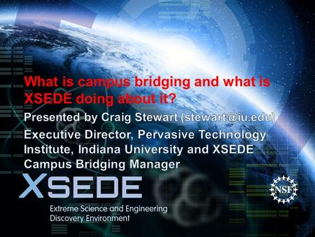 What is campus bridging and what is XSEDE doing about it?