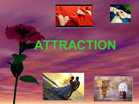 Zarinah1 ATTRACTION. zarinah2 INTERPERSONAL ATTRACTION The desire to approach other people.