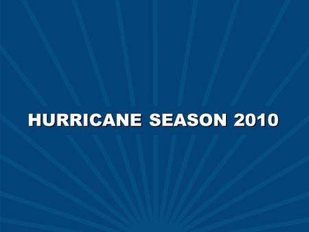 C2010 AccuWeather, Inc. HURRICANE SEASON 2010.