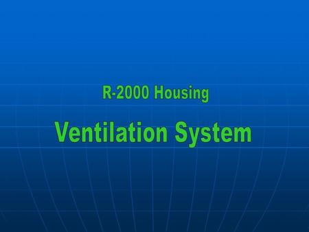 -Too little or too much ventilation -Insufficient ventilation results in excessive indoor humidity -Uncontrolled ventilation can cause exhaust leaks within.
