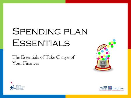 1.15.2.G1 The Essentials of Take Charge of Your Finances Spending plan Essentials.