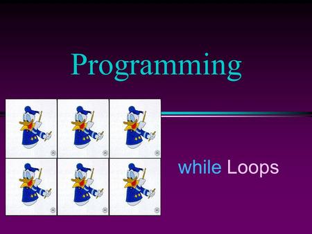 While Loops Programming. COMP102 Prog Fundamentals I: while Loops/Slide 2 Shortcut Assignments l C++ has a set of shortcut operators for applying an operation.