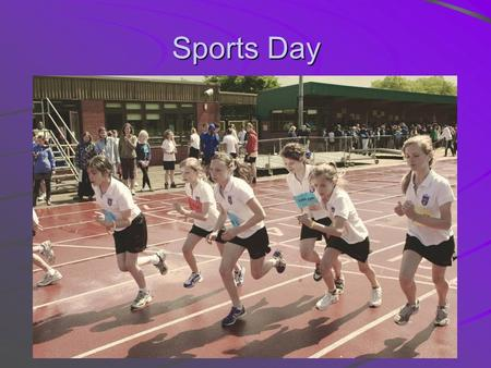Sports Day. Year 7 Achievements Year 7 Girls Yasmin Elkilany Most Dedicated 3 rd 2 nd Most Dedicated 3 rd 2 nd Rebecca Best Serena Sullivan.