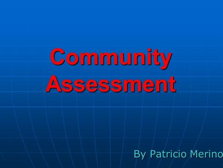 Community Assessment By Patricio Merino. Lawrenceville Population (year 2000): 22.397 Population (year 2000): 22.397 Rate of growth: 28.82% Rate of growth: