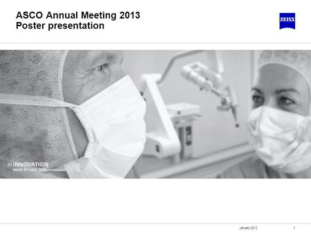 1 ASCO Annual Meeting 2013 Poster presentation January 2013.