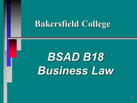 1 BSAD B18 Business Law Bakersfield College. 2 Torts n Purpose of Tort Law is to provide remedies for the invasion of various protected interests. n Personal.