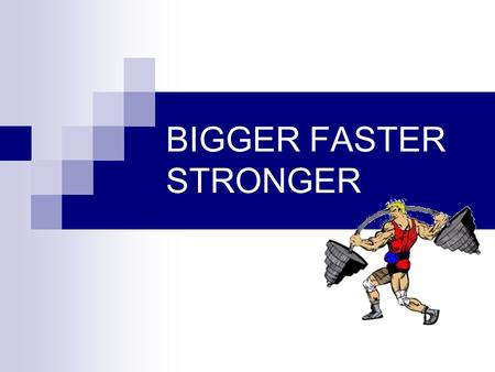 BIGGER FASTER STRONGER. COMPONENTS OF FITNESS These are the different parts of our total fitness COMPONENTS OF FITNESS.