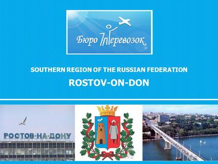 SOUTHERN REGION OF THE RUSSIAN FEDERATION ROSTOV-ON-DON.