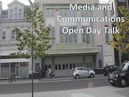 Welcome to Coventry University's Art and Design departments open day 2013! The course you have chosen to explore today is Media and Communications. Entry.