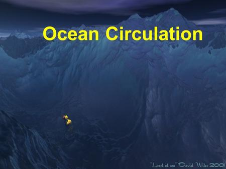 Ocean Circulation. Key Points: –I can discuss the importance of ocean circulation. –I can describe the circulation of wind in a non-rotating vs. a rotating.