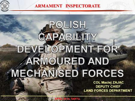 POLISH CAPABILITY DEVELOPMENT FOR ARMOURED AND MECHANISED FORCES