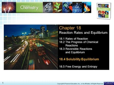 Chapter 18 Reaction Rates and Equilibrium 18.4 Solubility Equilibrium