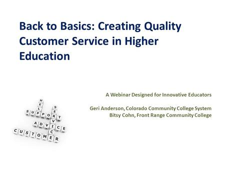 customer service in higher education If you truly want to create a culture of service  customer service, higher education customer service training to create a culture of service excellence in higher.