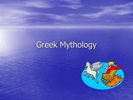 Greek Mythology. Background Ancient Greeks believed in gods and goddesses Ancient Greeks believed in gods and goddesses Zeus ruled all gods Zeus ruled.