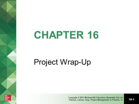 CHAPTER 16 Project Wrap-Up.