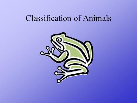 Classification of Animals adapted from Body Symmetry.