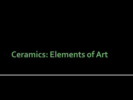  The elements of art the building blocks of any practice or completed work.  Elements of art help us to create works that are both visually pleasing.