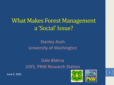 What Makes Forest Management a 'Social' Issue?