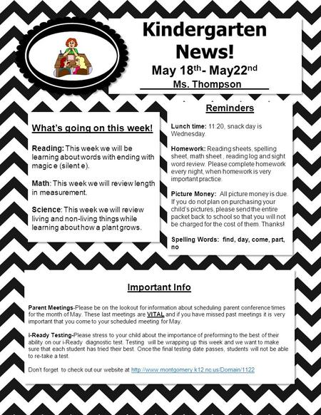 Kindergarten News! May 18 th - May22 nd ______Ms. Thompson_____ Kindergarten News! May 18 th - May22 nd ______Ms. Thompson_____ What's going on this week!