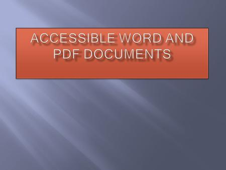 Accessible Word and PDF documents