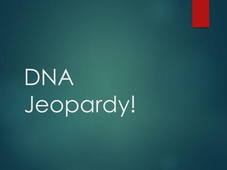 DNA Jeopardy!. What 3 components make up a nucleotide of RNA? A) sugar, phosphate, sulfur B) Ribose, phosphate, nitrogen base C) Deoxyribose, phosphate,