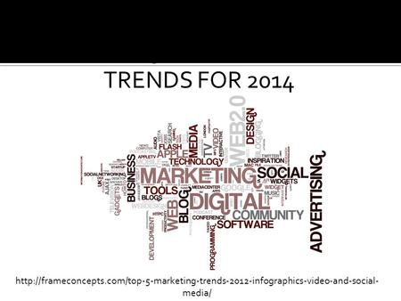 TOP 5 MARKETING TRENDS FOR 2014  media/