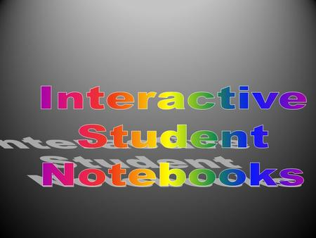 What is the purpose of an Interactive Notebook? The purpose of this interactive notebook is to enable you to be creative, independent thinkers and writers.