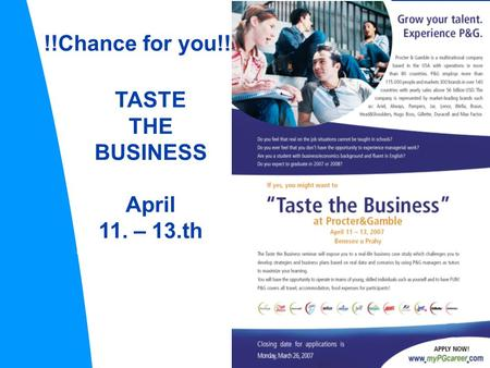 TASTE THE BUSINESS April 11. – 13.th !!Chance for you!!