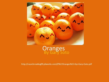 Oranges By Gary Soto Ppt Download