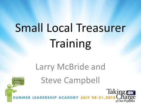 Small Local Treasurer Training Larry McBride and Steve Campbell.