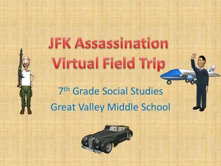 7 th Grade Social Studies Great Valley Middle School.